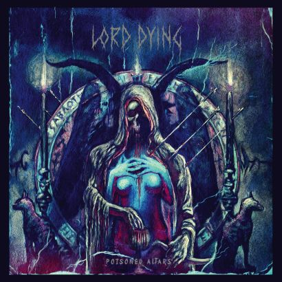 "LORD DYING - ""A Wound Outside of Time"""
