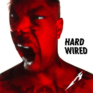 "METALLICA - ""Hardwired"""