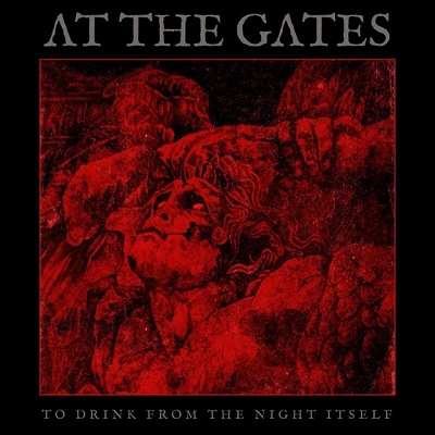 "AT THE GATES - ""To Drink From The Night Itself"" (Century Media)"