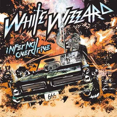"WHITE WIZZARD - ""Infernal Overdrive"""