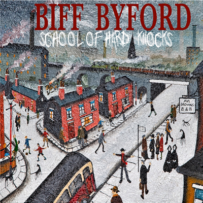 "BIFF BYFORD – ""Welcome To The Show"" (Silver Lining)"