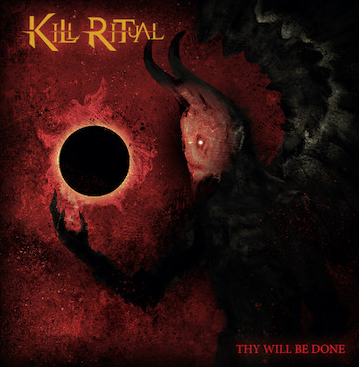 "KILL RITUAL - ""Thy Will Be Done"""