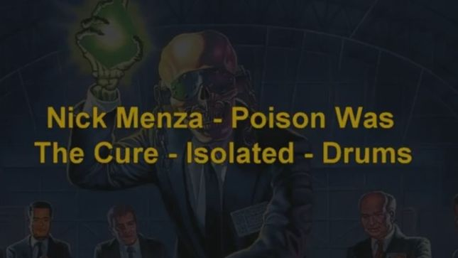 "NICK MENZA Streaming Isolated Drum Tracks From MEGADETH's ""Poison Was The Cure"""