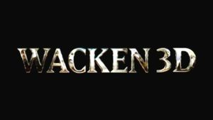 Wacken 3D – Louder Than Hell
