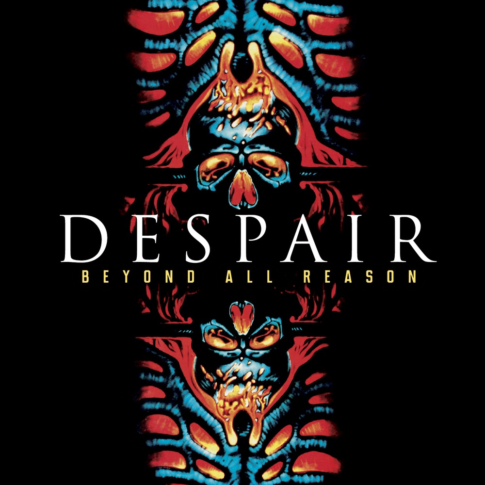 DESPAIR – Divebomb Records To Reissue 1992's Beyond All Reason ...