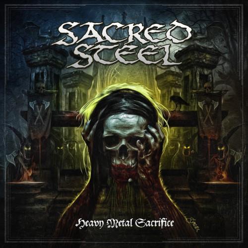 Sacred Steel – Heavy Metal Sacrifice (2016)