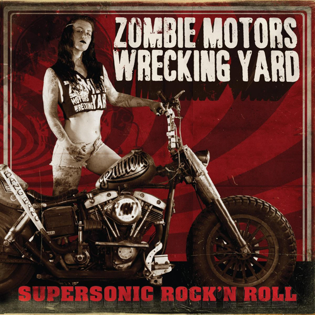 Image result for album art Zombie Motors Wrecking Yard: Supersonic Rock 'N Roll