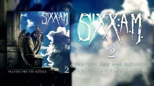SIXX:A.M. - Vol. 2 Prayers For The Blessed Due In November