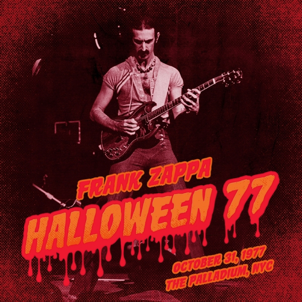 Frank Zappa S Halloween Nyc 1977 Residency To Be Released