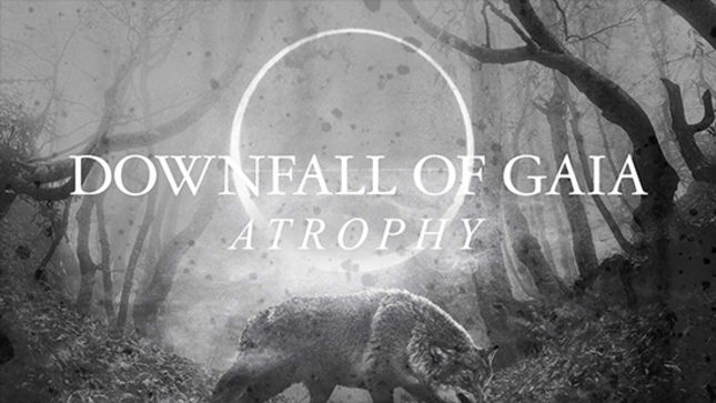 "DOWNFALL OF GAIA Release ""Atrophy"" Lyric Video"
