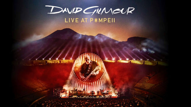 "PINK FLOYD Legend DAVID GILMOUR's Live At Pompeii To Be Released In September; ""Rattle That Lock"" Track Streaming"