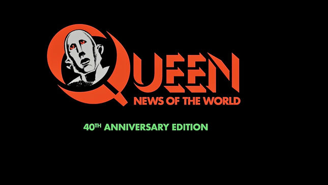 QUEEN Release Video Trailer For Upcoming 40th Anniversary Edition Of News Of The World Album