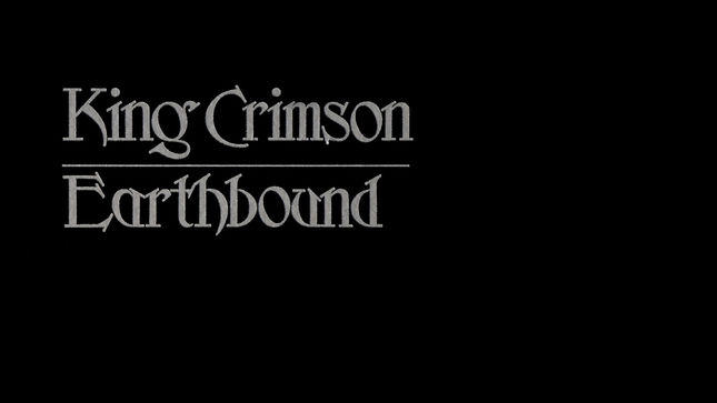 KING CRIMSON To Release Earthbound - 40th Anniversary Edition Expanded CD & DVD