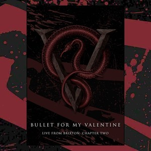 The Last Two Nights Of Bullet For My Valentineu0027s 2016 UK Tour Took Place At  Brixton Academy, With The Second Night Seeing BFMV Playing Their Debut  Album The ...