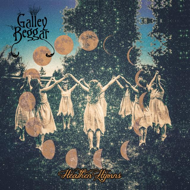 Image result for Galley Beggar: Heathen Hymns
