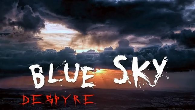 "DESPYRE Release ""Blue Sky"" Lyric Video"