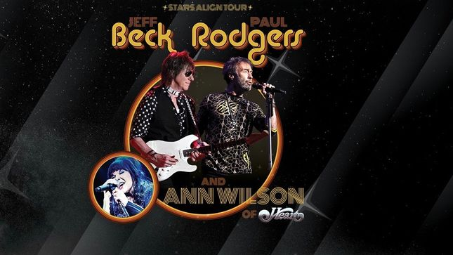 JEFF BECK & PAUL RODGERS, Plus ANN WILSON Of HEART Announce Stars Align Tour
