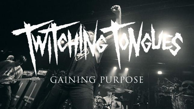 "TWITCHING TONGUES Release ""Gaining Purpose"" Video"
