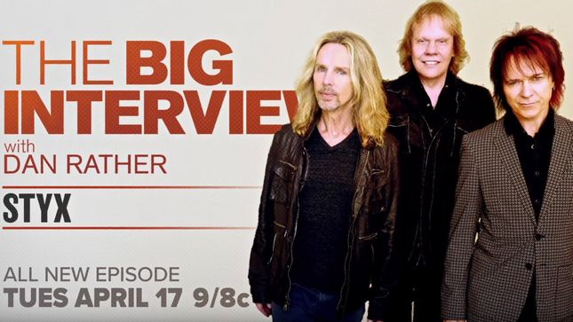 STYX Reflect On Legendary Career On New Episode Of The Big Interview With DAN RATHER; Sneak Peek Videos Streaming