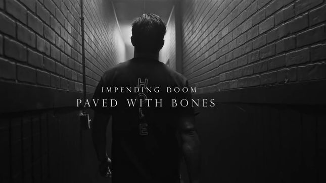 "IMPENDING DOOM Premier ""Paved With Bones"" Music Video"