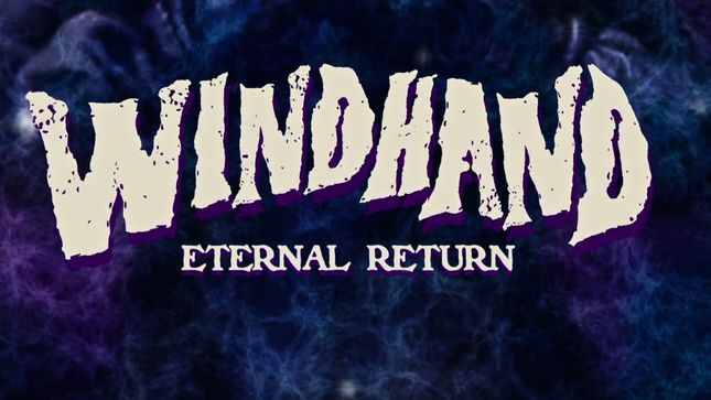 WINDHAND Release Artwork, Video Trailer For Eternal Return Album; North American Fall Tour Announced