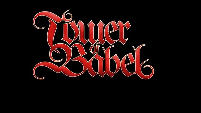 "TOWER OF BABEL Re-Release ""It's Only Rock'N'Roll"" Single With New Band Lineup"