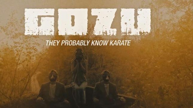 "GOZU Premiers ""They Probably Know Karate"" Music Video; Band Joins Metal Alliance Tour Next Week"