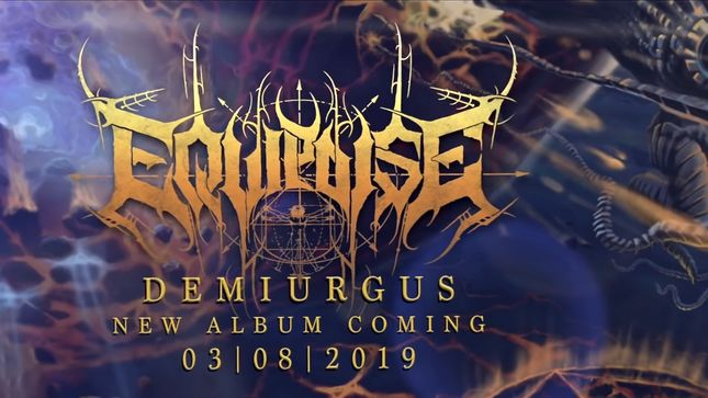 EQUIPOISE - Prog-Death Unit Featuring CHTHE'ILIST, BEYOND CREATION, Ex-HATE ETERNAL Members To Release Demiurgus Album In March; Teaser Video