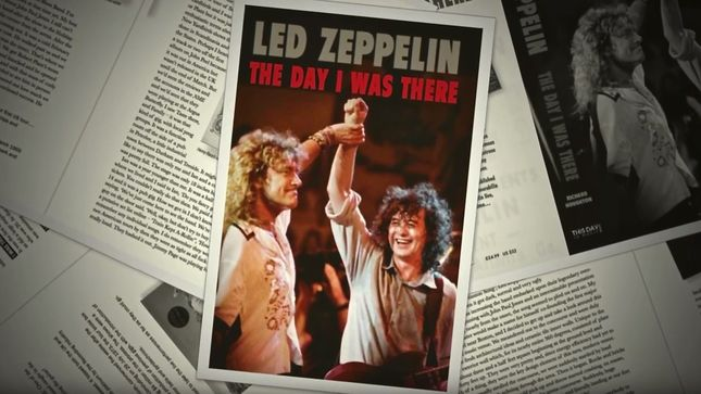 LED ZEPPELIN - Richard Houghton's 'The Day I Was There Book' Due Next Week; Pre-Order Available; Video Trailer Streaming