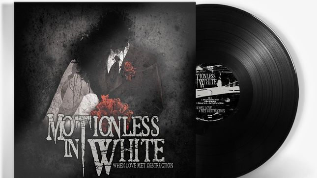 MOTIONLESS IN WHITE To Reissue When Love Met Destruction EP On Vinyl