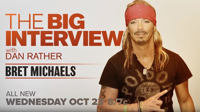 "BRET MICHAELS - ""Being A Diabetic Was One Thousand Percent A Driving Force Behind What I Would Become""; The Big Interview With Dan Rather Sneak Peek Video"
