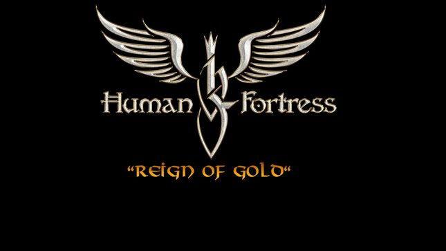 HUMAN FORTRESS To Release Reign Of Gold Album In December; Details Revealed