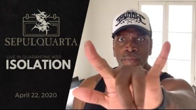 """SEPULTURA Post Live Lockdown Playthrough Of """"Isolation"""" (Video)"""