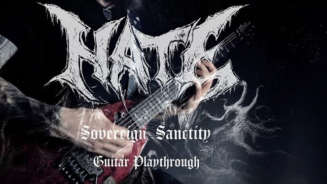 """HATE Release Official Guitar Playthrough Video For """"Sovereign Sanctity"""""""