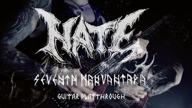 "HATE Launch Guitar Playthrough Video For ""Seventh Manvantara"""