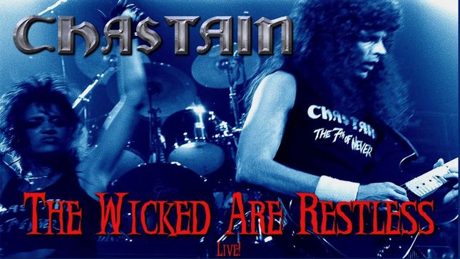 "CHASTAIN Release Remastered HD Version Of ""The Wicked Are Restless"" Live Video"