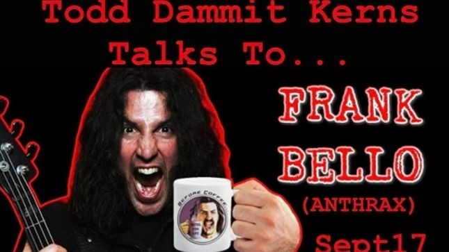 SLASH Bassist TODD KERNS To Host Video Chat With ANTHRAX Bassist FRANK BELLO