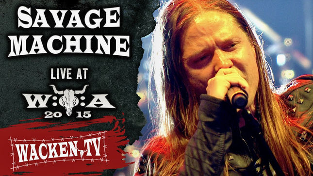SAVAGE MACHINE Live At Wacken Open Air 2015; Pro-Shot Video Of Full Performance Streaming