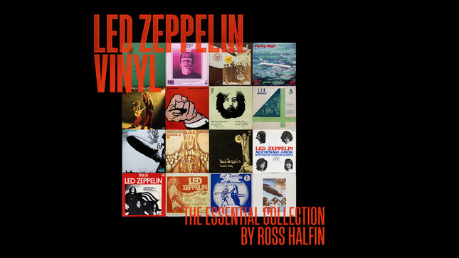 LED ZEPPELIN - Release Of New Book, Led Zeppelin Vinyl: The Essential Collection By Ross Halfin, Delayed Until August