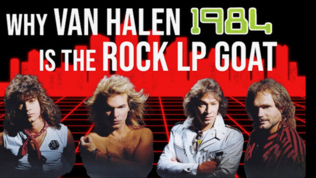 How EDDIE VAN HALEN, DAVID LEE ROTH, And VAN HALEN Created 1984; Album Breakdown Video