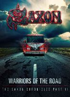 SAXON - Warriors Of The Road : The Saxon Chronicles, Part II