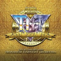 TNT - 30th Anniversary 1982-2012 Live In Concert With Trondheim Symphony Orchestra