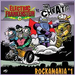 ELECTRIC FRANKENSTEIN/THE CHEATS - Rockamania 1