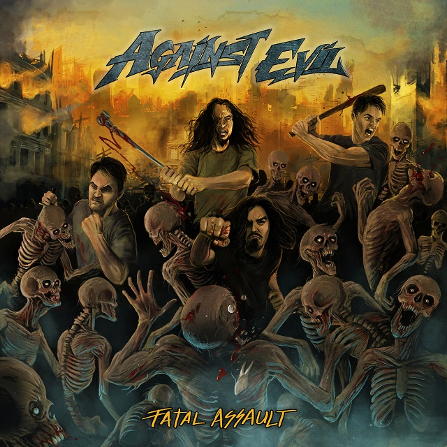 AGAINST EVIL - Fatal Assault