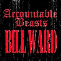 BILL WARD - Accountable Beasts
