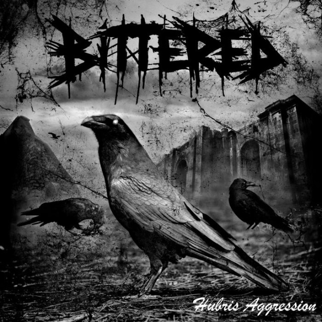 BITTERED - Hubris Aggression