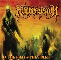 HOLOCAUSTUM - In The Fields They Bled