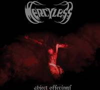 MERCYLESS - Abject Offerings