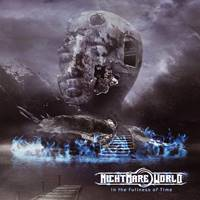 NIGHTMARE WORLD – In The Fullness Of Time