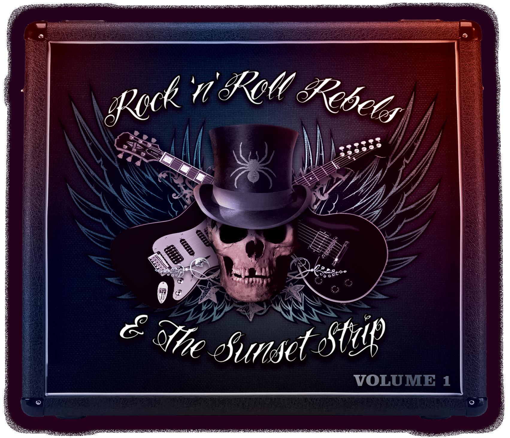 rock 39 n 39 roll rebels the sunset strip volume 1. Black Bedroom Furniture Sets. Home Design Ideas
